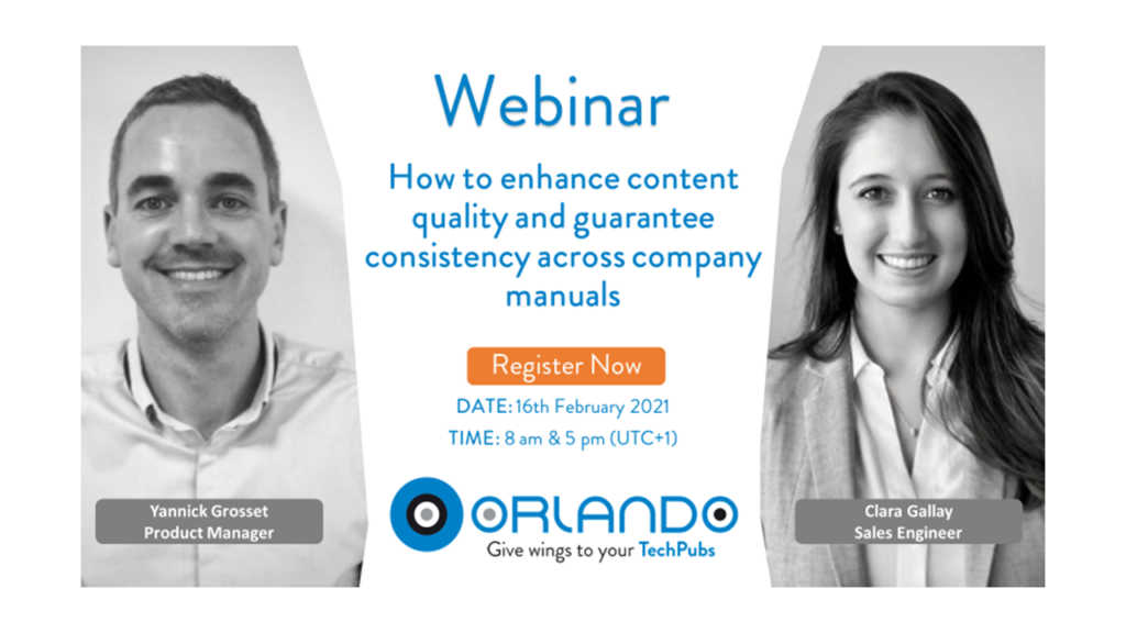 16 FEB 2021 – WEBINAR : HOW TO ENHANCE CONTENT QUALITY AND GUARANTEE CONSISTENCY ACROSS COMPANY MANUALS
